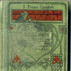 Libros antiguos: MANUALES GALLACH : FORNER - MECÁNICA ELEMENTAL. Lote 35948703