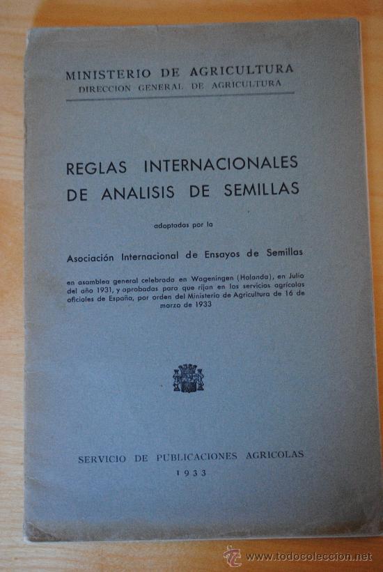 1933.- REGLAS INTERNACIONALES DE ANÁLISIS DE SEMILLAS. REPUBLICA ESPAÑOLA (Libros Antiguos, Raros y Curiosos - Ciencias, Manuales y Oficios - Biología y Botánica)