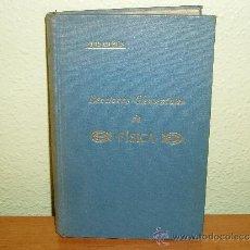 Libros antiguos: LIBRO LECCIONES ELEMENTALES DE FISICA - LUIS OLBES Y ZULOAGA 1933. Lote 36138511