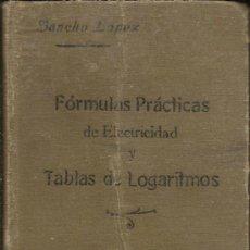 Libros antiguos: FÓRMULAS PRÁCTICAS DE ELECTRICIDAD. Lote 36506400