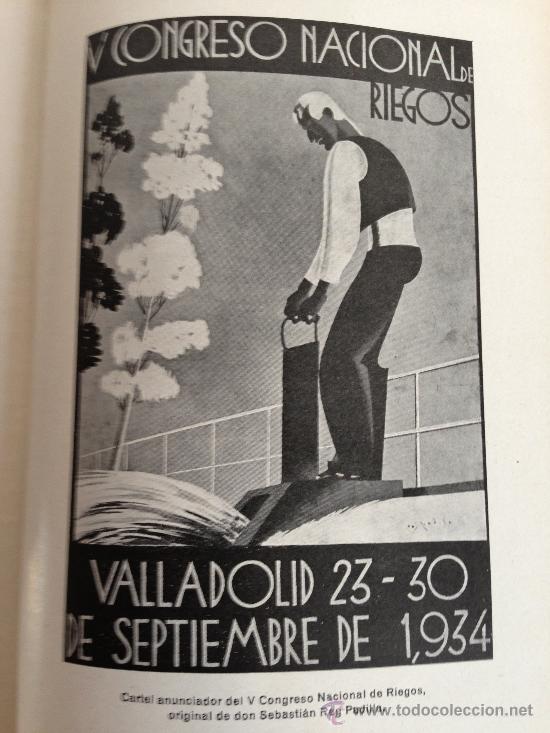 Libros antiguos: 1935.- V CONGRESO NACIONAL DE RIEGOS Y EXPOSICION ANEJA CELEBRADOS EN VALLADOLID DEL 23 AL 30...1934 - Foto 12 - 36668176