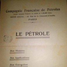 Libros antiguos: LOTE DE DOS ESTUDIOS SOBRE PETROLEO DE LA COMPAÑIA FRANCESA DE PETROLEOS 1904. Lote 36632947