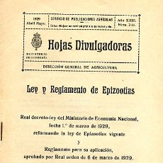 Libros antiguos: HOJAS DIVULGADORAS. LEY Y REGLAMENTO DE EPIZOOTIAS. 1929. Lote 36666189
