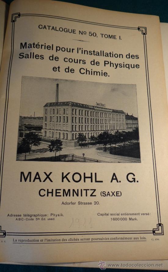 Libros antiguos: CATALOGO DE INSTALACIONES DE FISICA Y QUIMICA. MAX KOHL Nº 50, TOMO 1 (1911) CHEMNITZ ALEMANIA - Foto 2 - 37273703