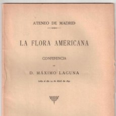 Libros antiguos: LA FLORA AMERICANA. MÁXIMO LAGUNA. ATENEO DE MADRID. 1892. Lote 37376174