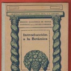 Libros antiguos: INTRODUCCION A LA BOTANICA - ED. SEIX BARRAL - TAPA DURA - AÑO 1934. Lote 37389597