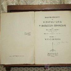 Libros antiguos: 3403- TRATADO PRACTICO DE VITICULTURA Y ENOLOGIA ESPAÑOLAS. JUAN MARCILLA. EDIT. SAETA. 1942. TOMO I. Lote 37669132