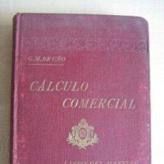 Libros antiguos: CALCULO COMERCIAL. Lote 37715751