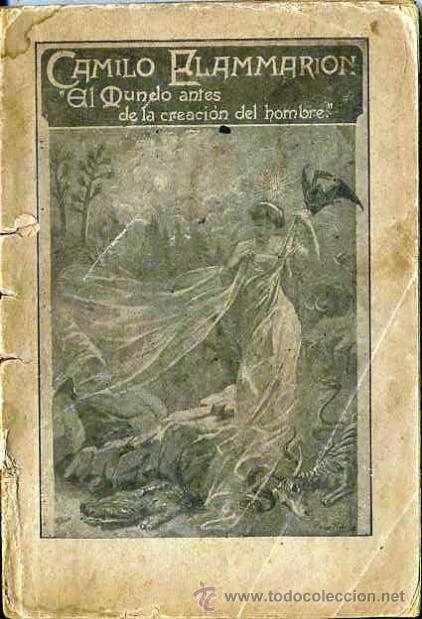 FLAMMARION : EL MUNDO ANTES DE LA CREACIÓN DEL HOMBRE TOMO I (BIBL. IRRADIACIÓN, MADRID, 1901) (Libros Antiguos, Raros y Curiosos - Ciencias, Manuales y Oficios - Paleontología y Geología)