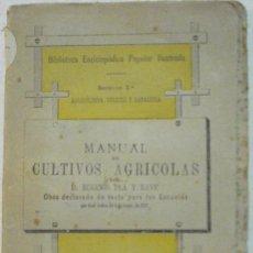 Libros antiguos: MANUAL DE CULTIVOS AGRICOLAS - POR EUGENIO PLA Y RAVE AÑO 1880. Lote 37915600