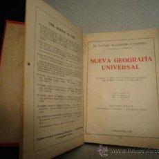 Libros antiguos: NUEVA GEOGRAFIA UNIVERSAL 1929 - 223 PAG. CUARTA EDICION 1ª PARTE. Lote 37971447