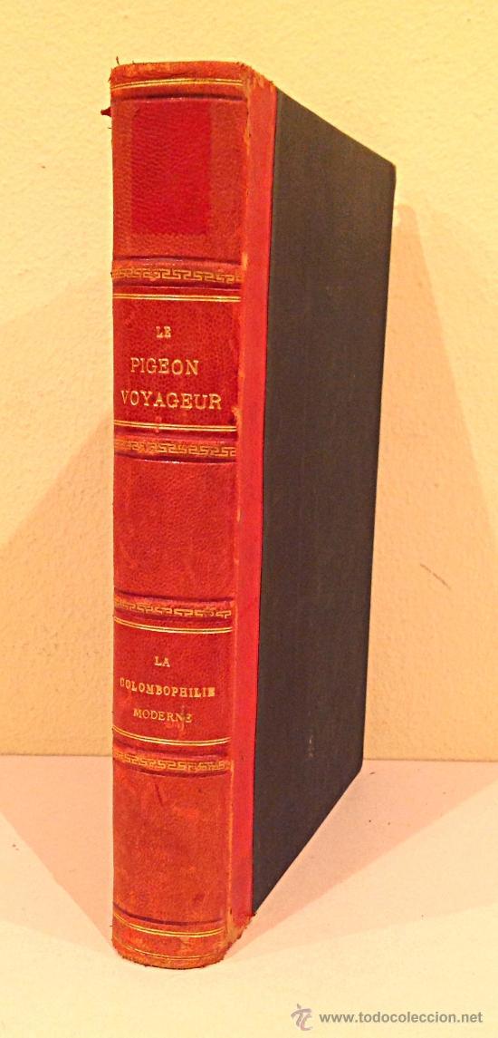 LE PIGEON VOYAGEUR ET LES COLOMBIERS MILITARIES / F. GIGOT / 1887 (Libros Antiguos, Raros y Curiosos - Ciencias, Manuales y Oficios - Biología y Botánica)