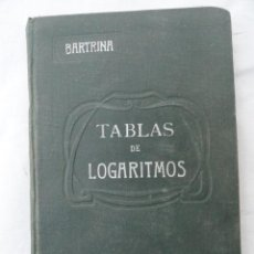 Livros antigos: LIBRO - TABLAS DE LOGARITMOS -. AÑO 1922.. Lote 38209957