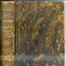 Libros antiguos: CHIRAT: ÉTUDE DES FLEURS TOMO II (1854) BOTÁNICA - EN FRANCÉS. Lote 60470679