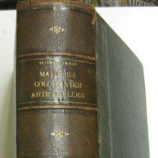 Libros antiguos: CHIMIE DES MATIÈRES COLORANTES ARTIFICIELLES.SEYEWETS-SISLEY.PARIS G.MASSON ED. 1896.. Lote 38355045