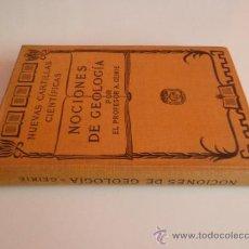 Libros antiguos: NOCIONES DE GEOLOGIA - PROFESOR A. GEIKIE (1910). Lote 38395679