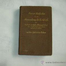 Libros antiguos: KURZER LEITFADEN FÜR DIE ANWENDUNG DER FARBSTOFFE - TINTES PARA TELAS - 1926. Lote 38695309
