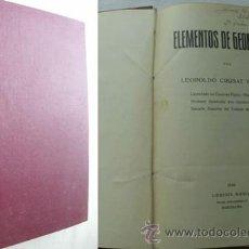 Livres anciens: ELEMENTOS DE GEOMETRÍA. CRUSAT Y PRATS, LEOPOLDO. 1930. Lote 38764396