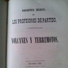 Libros antiguos: VOLCANES Y TERREMOTOS JUNTO CON MARAVILLAS DE LA VEGETACION MADRID 1867. Lote 38830036