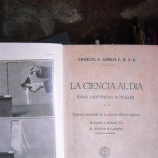 Libros antiguos: LA CIENCIA AL DÍA POR CHARLES R. GIBSON. Lote 38874766