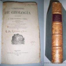 Libros antiguos: VILANOVA Y PIERA, JUAN. COMPENDIO DE GEOLOGÍA. Lote 38906210