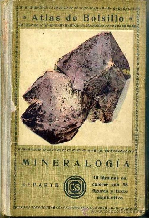 PARDILLO : ATLAS DE MINERALOGÍA (1926) (Libros Antiguos, Raros y Curiosos - Ciencias, Manuales y Oficios - Paleontología y Geología)