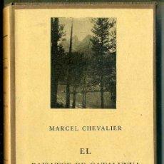 Libros antiguos: MARCEL CHEVALIER : EL PAISATGE DE CATALUNYA (BARCINO, 1928). Lote 38988589