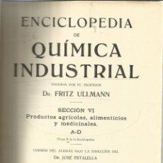 Libros antiguos: ENCICLOPEDIA DE QUÍMICA INDUSTRIAL. TOMO X. ED. GUSTAVO GILI. BARCELONA. 1933. Lote 39323698