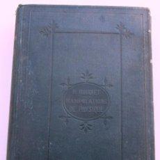 Libros antiguos: MANIPULATIONS DE PHISIQUE. COURS DE TRAVAUX PRACTIQUES. PAR HENRI BUIGUET. BAILLIERE ET FILLS, 1876.. Lote 39363712
