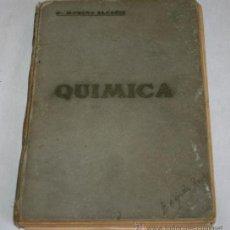 Libros antiguos: LIBRO DE QUIMICA - DR. MORENO ALCAÑIZ - 1934 - CON FIGURAS FORMULAS ETC. Lote 39427669