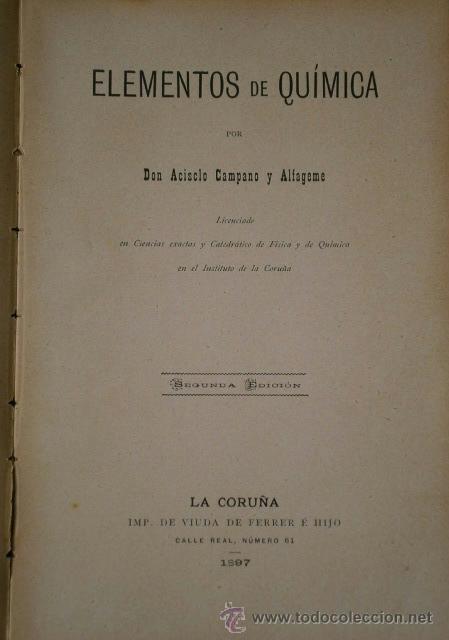 Libros antiguos: Física y Química por Acisclo Campano Alfageme de Impr. Viuda de Ferrer e Hijo, La Coruña 1896/1897 - Foto 2 - 39445456
