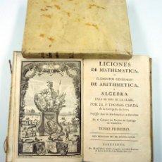 Libros antiguos: LICIONES DE MATHEMATICA, ARITHMETICA, Y ALGEBRA. THOMAS CERDA. 2 TOMOS, BARCELONA 1758. SURIA ED.. Lote 39521606