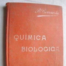 Libros antiguos: COMPENDIO DE QUÍMICA BIOLÓGICA. CARRACIDO, JOSÉ R. MANUALES SOLER. Lote 39571680