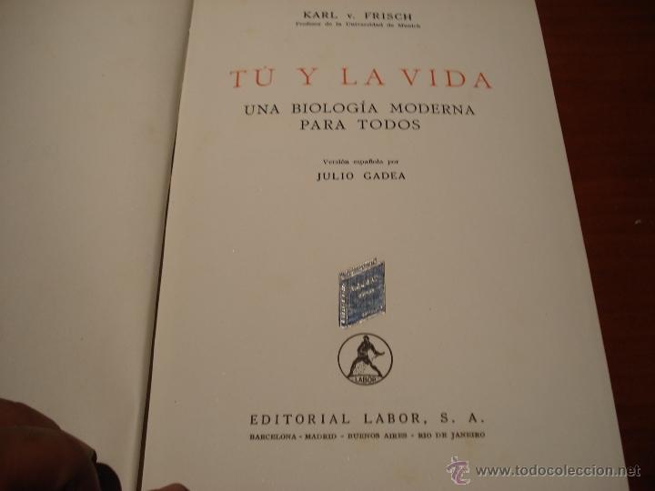 Libros antiguos: tu y la vida libro biologia antiguo, con 222 dibujos y4 laminas en color - Foto 2 - 39579328