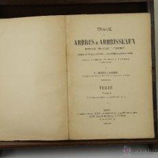 Libros antiguos: 3961- TRAITE DES ARBRES & ARBRISSEAUX. P. MOUILLEFERT. EDIT. PAUL KLINCKSIECK. 1892-1898. 2 TOMOS. . Lote 39715944