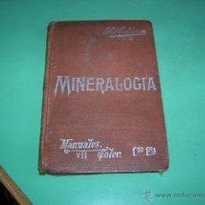 Libros antiguos: LIBRO MINERALOGIA,POR SALVADOR CALDERÓN. Lote 39745244