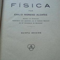Libros antiguos - FISICA - EMILIO MORENO ALCAÑIZ - 1933 - 39789769