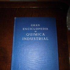 Libros antiguos: GRAN ENCICLOPEDIA DE QUIMICA INDUSTRIAL TOMO I-II SUPLEMENTOS QUIMICA DE MUSPRATT. Lote 39882350