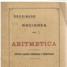 Libros antiguos: NOCIONES DE ARITMÉTICA. ESCRIBANO. EDITORIAL PAEZ. MADRID. 1929. Lote 39952183