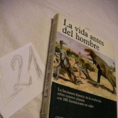 Libros antiguos: ANTIGUO LIBRO LA VIDA ANTES DEL HOMBRE - . Lote 40051755