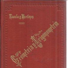 Libros antiguos: ELEMENTOS DE MATEMÁTICAS. ATANASIO LASALA Y MARTÍNEZ. IMPRENTA DE LUIS DOCHAO. BILBAO. 1899. Lote 40629789