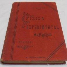 Libros antiguos: FISICA EXPERIMENTAL, POR D. BASILIO MARQUEZ Y CHAPARRO. Lote 40840040