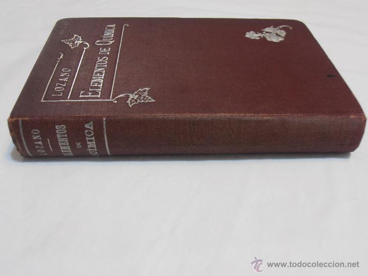 Libros antiguos: ELEMENTOS DE QUIMICA, POR D. EDUARDO LOZANO Y PONCE DE LEON - Foto 18 - 40840339