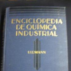 Libros antiguos: ENCICLOPEDIA DE QUIMICA INDUSTRIAL. ULLMANN.SECCION IV.TOMOII.METALURGIA,MINERIA,CERAMICA...1932 . Lote 40845162