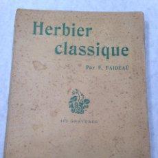 Libri antichi: HERBIER CLASSIQUE (HERBARIO CLASICO) - 50 PLANTAS CARACTERISTICAS, ANALISIS Y DESCRIPCION. Lote 40954294