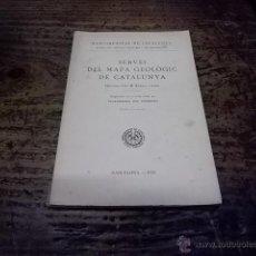 Libros antiguos: 3011.- GEOLOGIA-SERVEI DEL MAPA GEOLOGIC DE CATALUNYA VILAFRANCA DEL PENEDES. Lote 41266501