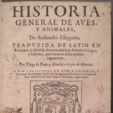 Libros antiguos: ARISTOTELES: HISTORIA GENERAL DE AVES, Y ANIMALES, DE ARISTOTELES ESTAGIRITA. 1621. Lote 41370763