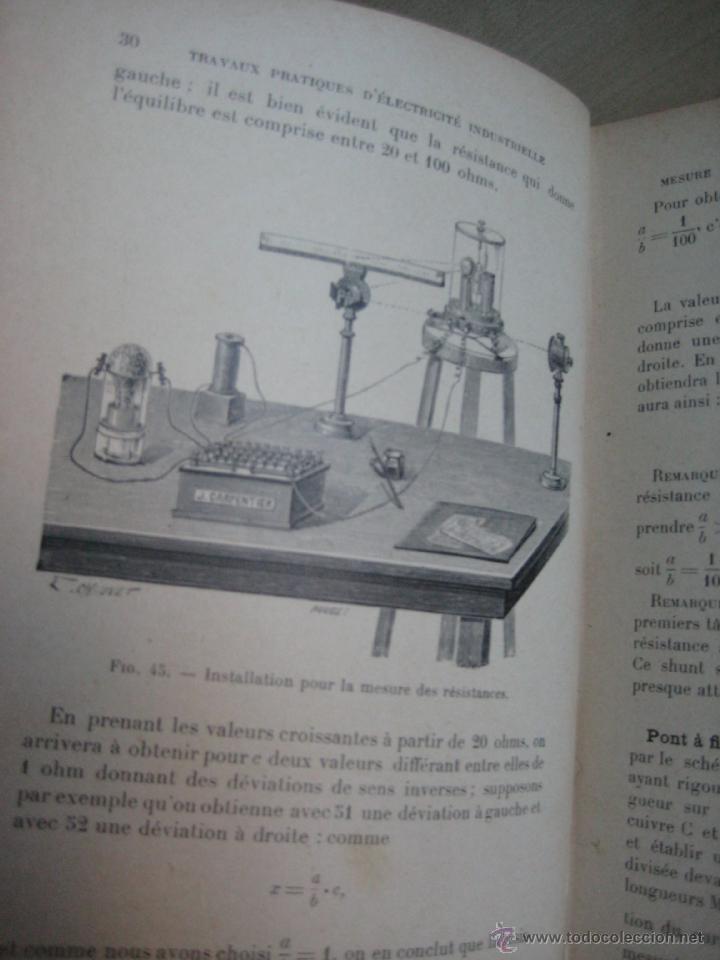 Libros antiguos: TRAVAUX PRACTIQUES D´ELECTRICITÉ INDUSTRIELLE 1911 CON GRABADOS - Foto 4 - 41608159