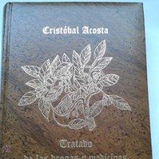 Libros antiguos: TRATADO DE LAS DROGAS Y MEDICINAS DE LAS INDIAS ORIENTALES .CRISTOBAL ACOSTA. Lote 160180078