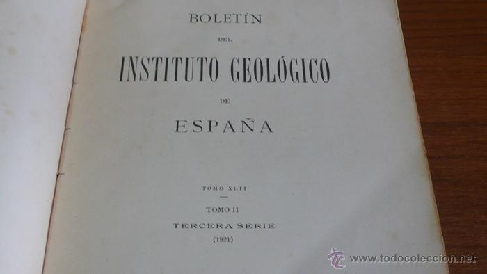 Libros antiguos: BOLETIN DEL INSTITUTO GEOLOGICO DE ESPAÑA. TOMO XLII-TOMO II. 1921.TERCERA SERIE. MARRUECOS. - Foto 2 - 42230768